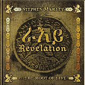 Play & Download Revelation Part 1: The Root Of Life by Stephen Marley | Napster