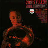 Play & Download Soul Trombone by Curtis Fuller | Napster