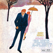 Blues-A-Plenty by Johnny Hodges