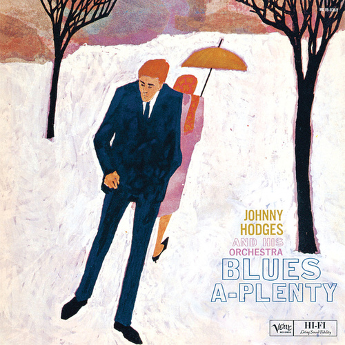 Play & Download Blues-A-Plenty by Johnny Hodges | Napster