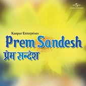 Play & Download Prem Sandesh by Various Artists | Napster