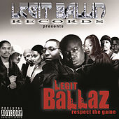 Play & Download Legit Ballin' Records Presents Legit Ballaz Respect the Game, Vol. 3 by Various Artists | Napster