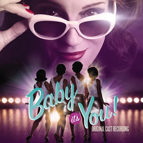 Baby It's You - Original Cast Recording by Various Artists