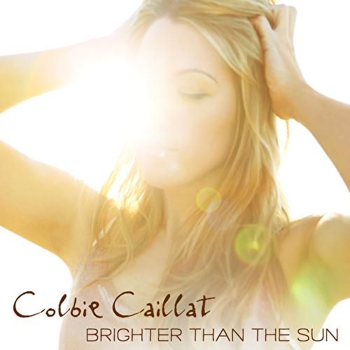 Play & Download Brighter Than The Sun by Colbie Caillat | Napster