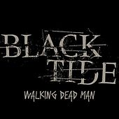 Play & Download Walking Dead Man by Black Tide | Napster
