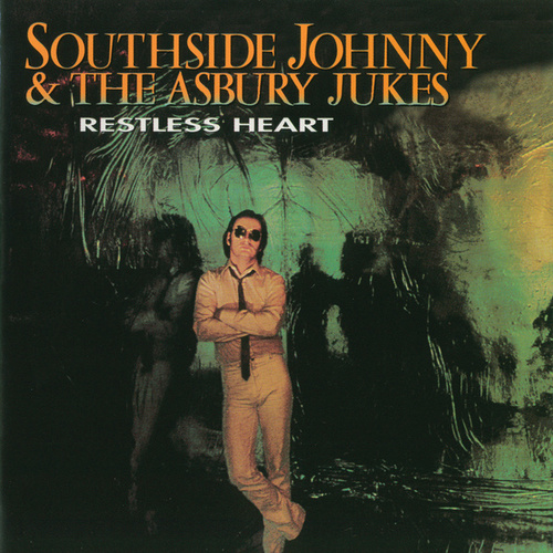 Restless Heart by Southside Johnny