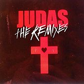 Play & Download Judas - The Remixes by Lady Gaga | Napster