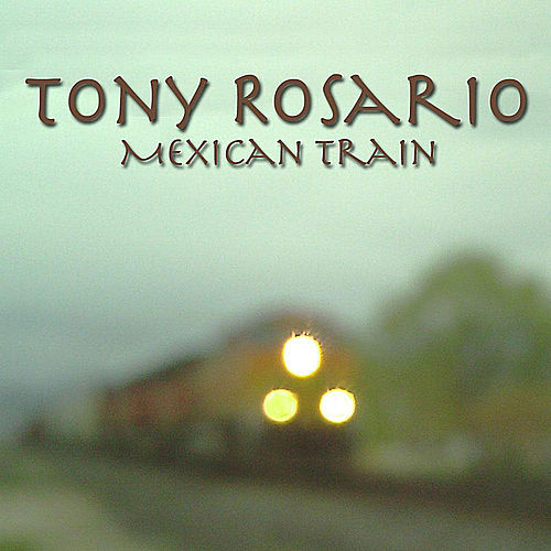 Mexican Train by Tony Rosario