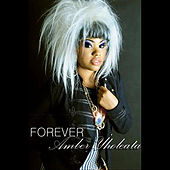 Play & Download Forever by Amber Yholeata | Napster
