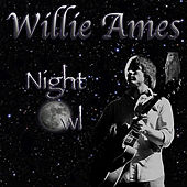 Play & Download Night Owl by Willie Ames | Napster