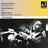 Play & Download Johannes Brahms : Symphony No. 3 - Claude Debussy : Jeux - Maurice Ravel : Daphnis et Chloé by Various Artists | Napster