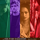 Play & Download Love is a Duel by SILVER DAGGERS | Napster