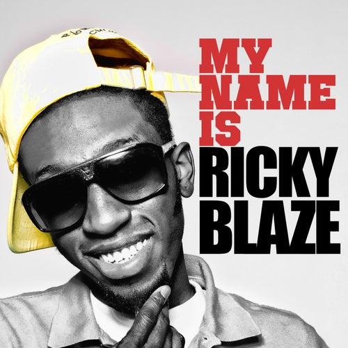 My Name Is Ricky Blaze EP by Ricky Blaze