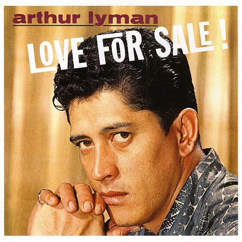 Love For Sale by Arthur Lyman