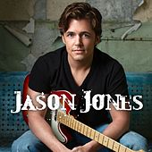 Play & Download Jason Jones by Jason Jones | Napster