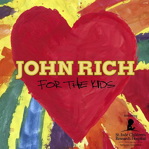 Play & Download For The Kids by John Rich (2) | Napster