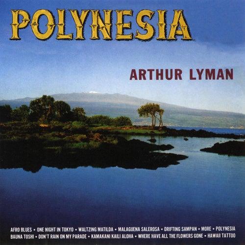 Play & Download Polynesia by Arthur Lyman | Napster
