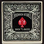 Back To The Races - Single by Chadwick Stokes