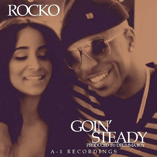 Play & Download Goin' Steady by Rocko | Napster