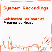 Celebrating Ten Years Of: Progressive House by Various Artists