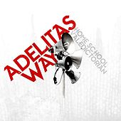 Home School Valedictorian by Adelitas Way