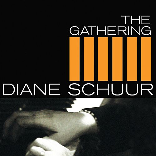 The Gathering by Diane Schuur