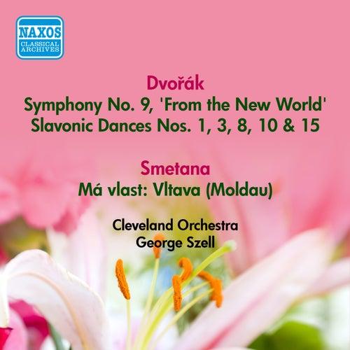Dvorak, A.: Symphony No. 9, 'From the New World' / Slavonic Dances / Smetana, B.: Moldau (Szell) (1947-1954) by George Szell