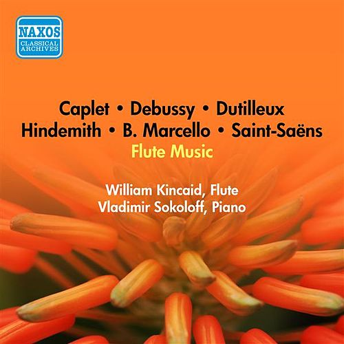Play & Download Flute Recital: Kincaid, William - Marcello, B. / Hindemith, P. / Saint-Saens, C. / Caplet, A. / Debussy, C. / Dutilleux, H. (1951) by William Kincaid | Napster