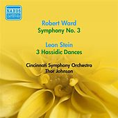 Ward, R.: Symphony No. 3 / Stein, L.: 3 Hassidic Dances (T. Johnson) (1954) by Thor Martin Johnson