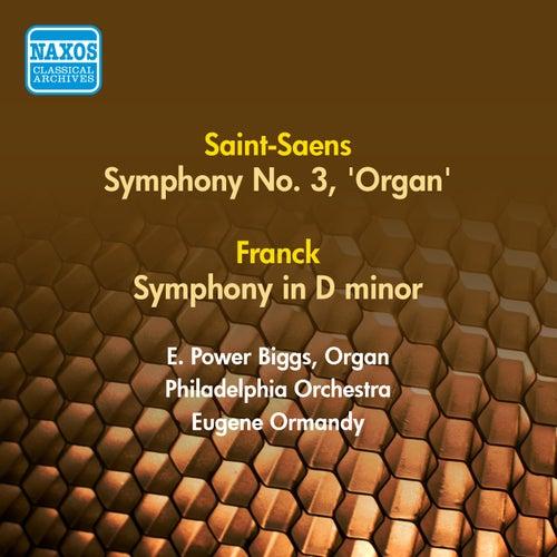 Play & Download Saint-Saens, C.: Symphony No. 3, 'Organ' / Franck, C.: Symphony in D Minor (Ormandy) (1953, 1956) by Eugene Ormandy | Napster