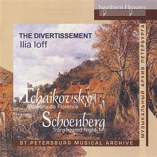 Play & Download Tchaikovsky: Souvenir de Florence - Schoenberg: Verklarte Nacht (Transfigured Night) by Ilya Ioff | Napster