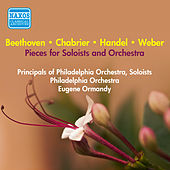 Pieces for Soloists and Orchestra - Handel, G.F. / Beethoven, L. / Weber, C.M. / Chabrier, E. (Principals of Philadelphia Orchestra, Ormandy) (1952) by Eugene Ormandy