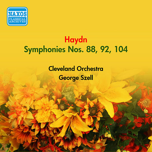 Play & Download Haydn, J.: Symphonies Nos. 88, 92, 104, 'London' (Szell) (1949, 1954) by George Szell | Napster