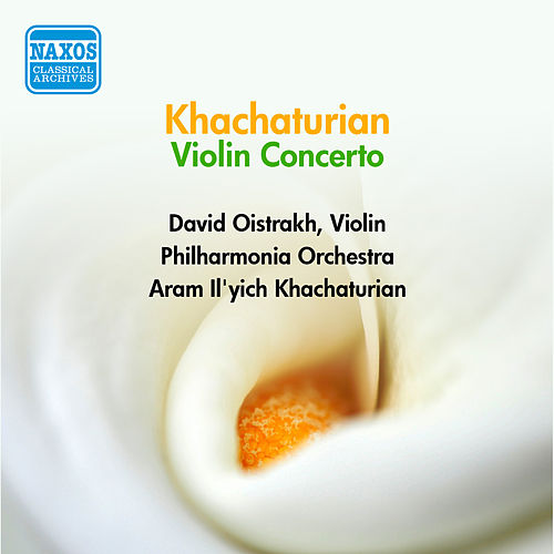 Play & Download Khachaturian, A.I.: Violin Concerto (Oistrakh, Philharmonia, Khachaturian) (1954) by David Oistrakh | Napster