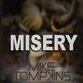 Play & Download Misery - Single by Mike Tompkins | Napster