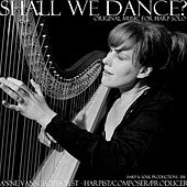 Play & Download Shall We Dance? by Anne Van Schothorst | Napster