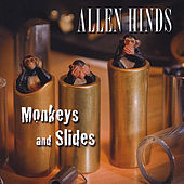 Monkeys and Slides by Allen Hinds