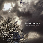 Play & Download When Darkness Falls by Steve Judice | Napster