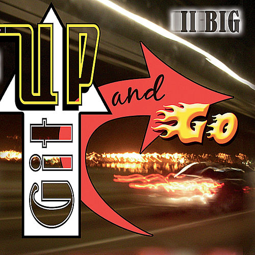 Play & Download Git Up and Go by II Big | Napster
