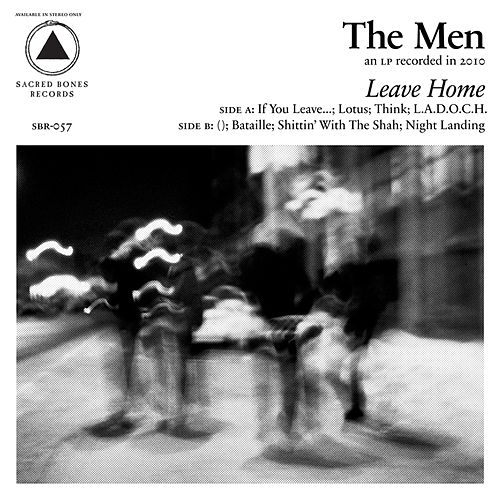Play & Download Leave Home by The Men | Napster