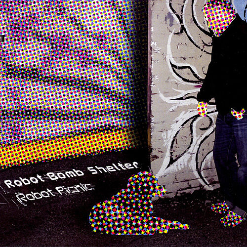 Play & Download Robot Picnic by Robot Bomb Shelter | Napster