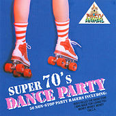 Super 70's Dance Party by The Hustlers