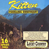 Play & Download Yodelling Sweetheart by Kitten | Napster