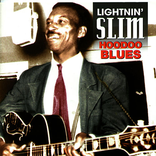 Hoodoo Blues by Lightnin' Slim