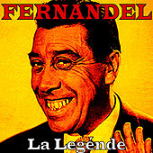 Play & Download La Legénde by Fernandel | Napster