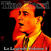 Play & Download La Legénde by Tino Rossi | Napster