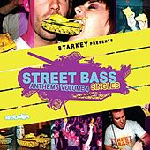 Street Bass Anthems Volume 4 Singles by Various Artists