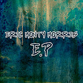 Play & Download Eric Monty Morris - EP by Eric Monty Morris | Napster