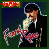 Play & Download Estelares de... by Frank Reyes | Napster