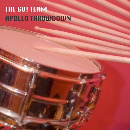 Apollo Throwdown EP by The Go! Team